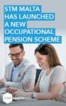 New occupational pension scheme – Malta
