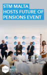 STM Malta hosts future of pensions event – Featured Image